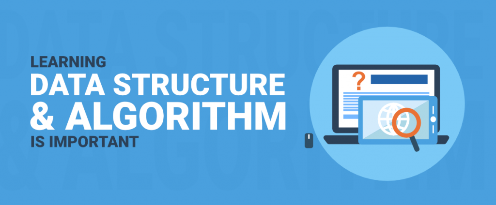Why Data Structures and Algorithms are