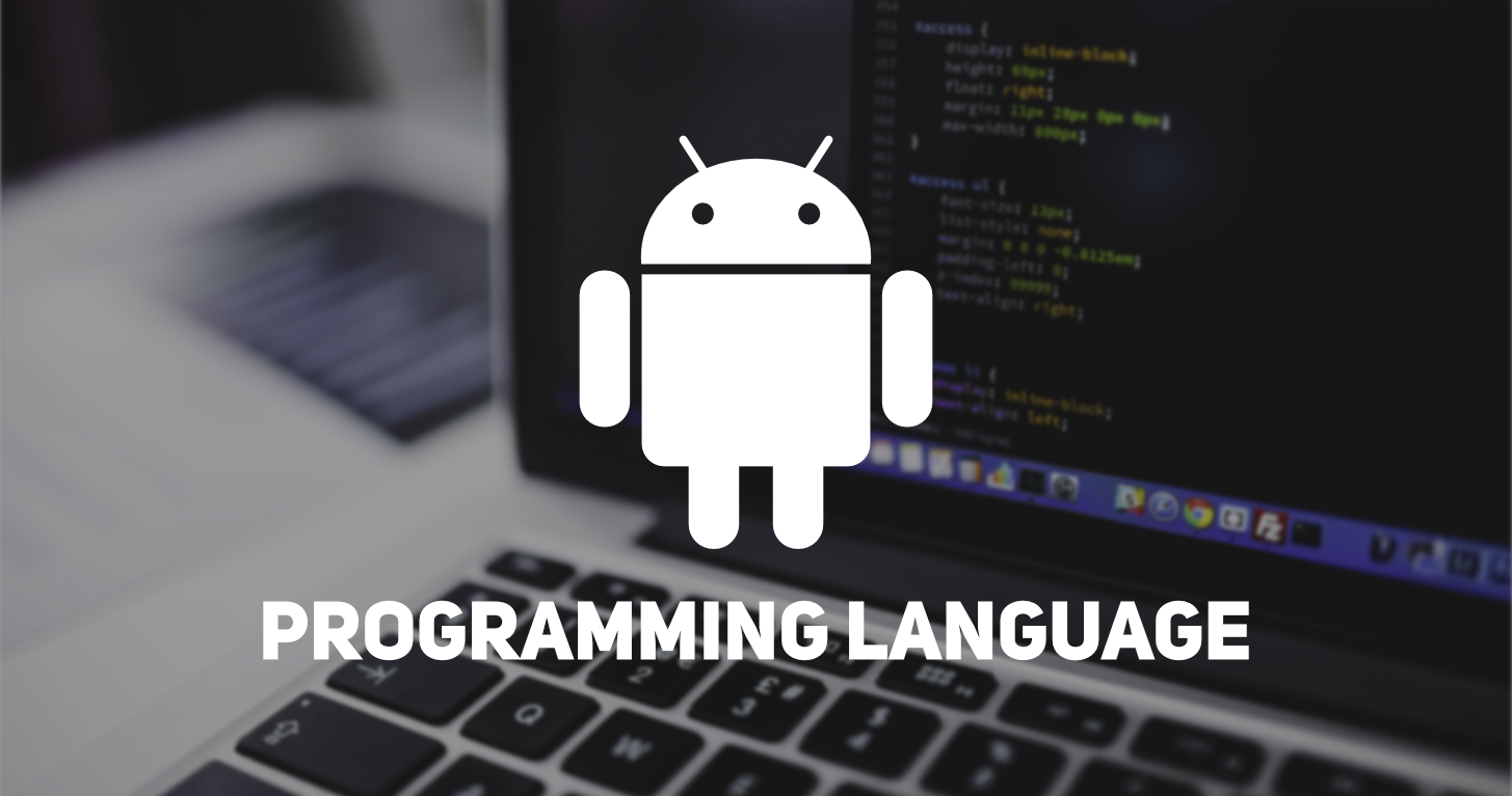 Andriod-Programming-Languages