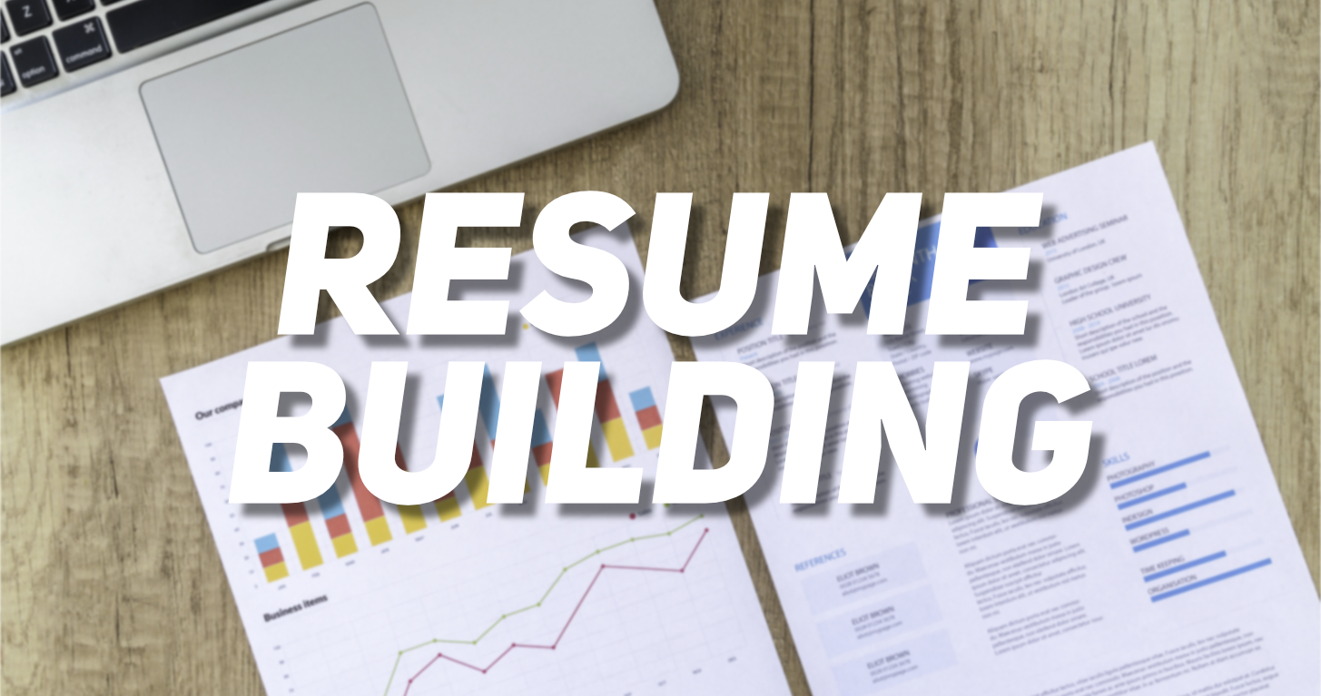 Resume Building Resources and Tips