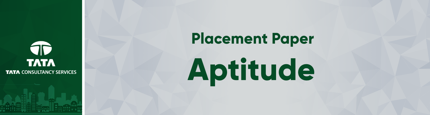 TCS Placement Paper | MCQ 1 - GeeksforGeeks