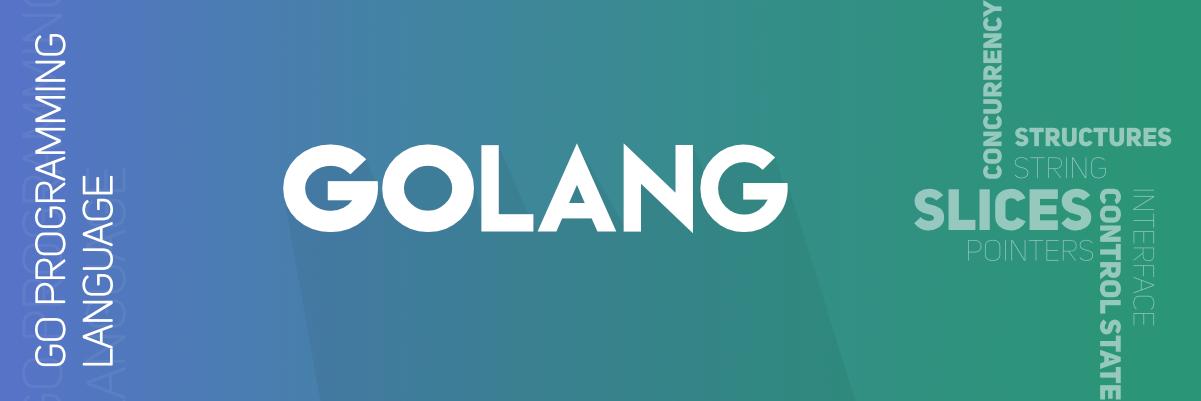 Golang (Go Programming Language)