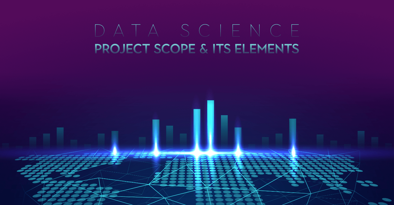 Data-Science-Project-Scope-and-Its-Elements