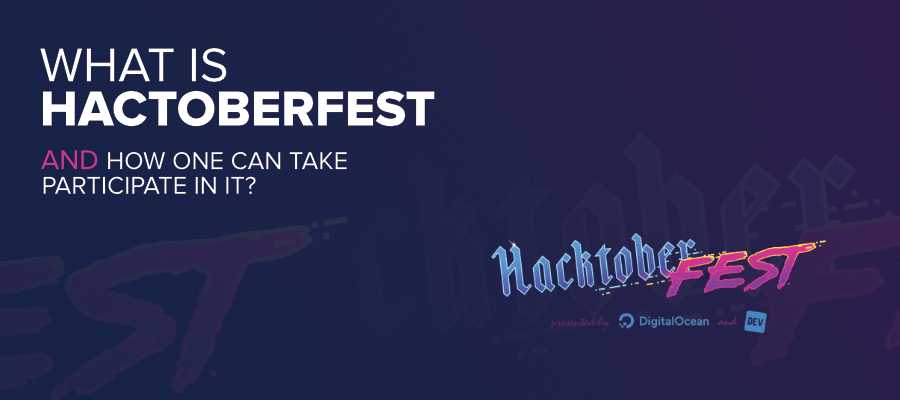 What-is-Hactoberfest-and-How-One-Can-Take-Participate-in-it