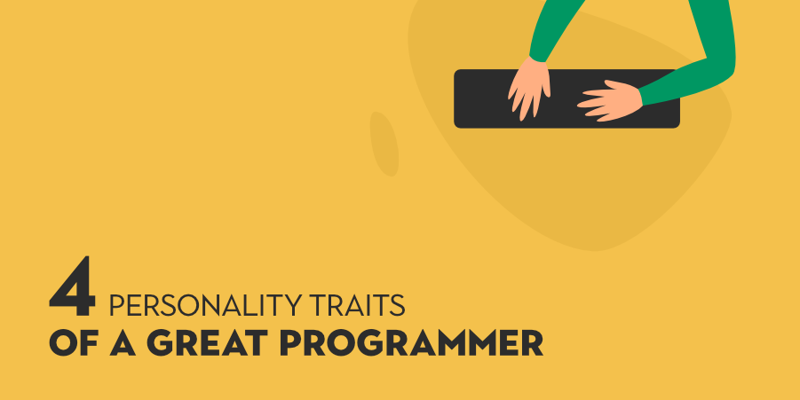 4-Personality-Traits-of-a-Great-Programmer