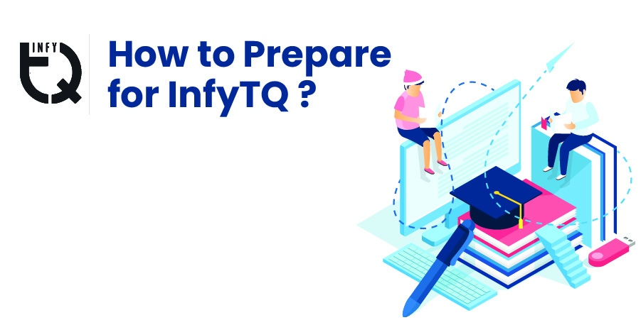 How-To-Prepare-For-InfyTQ-Infosys-Certification-Exam?