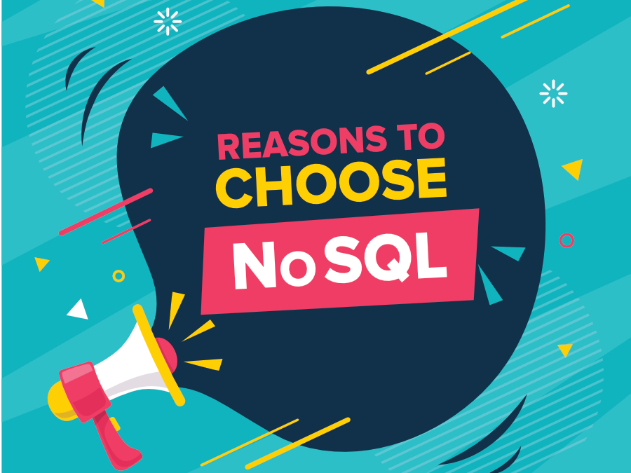 Top-5-Reasons-to-Choose-NoSQL