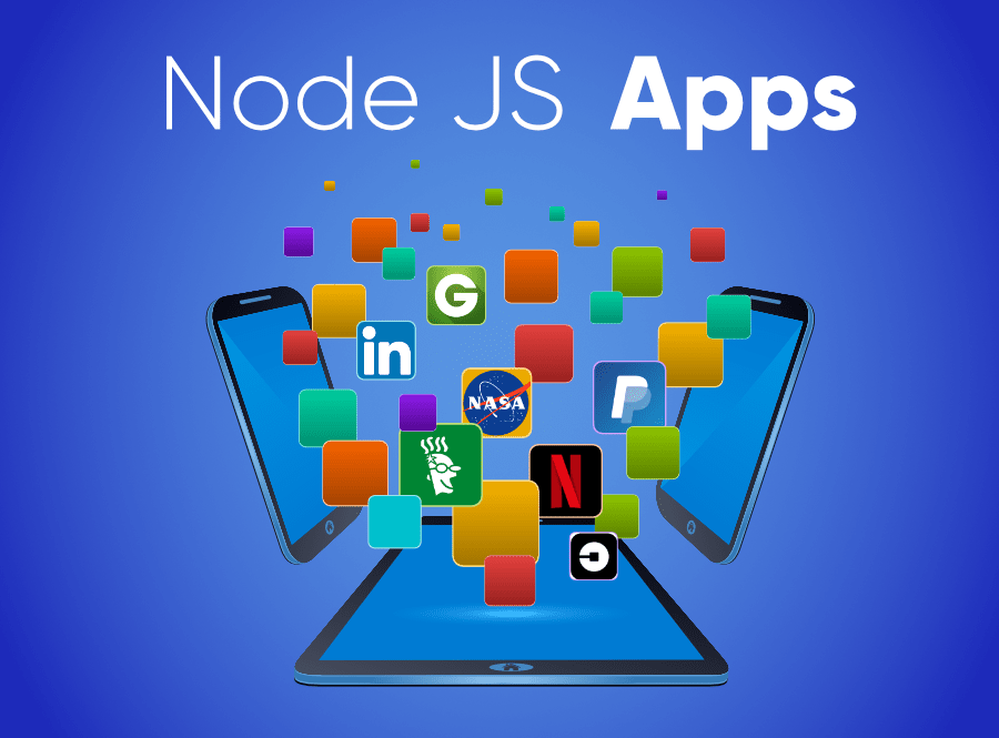7-Famous-Apps-Built-on-NodeJS-Reasons-and-Benefits