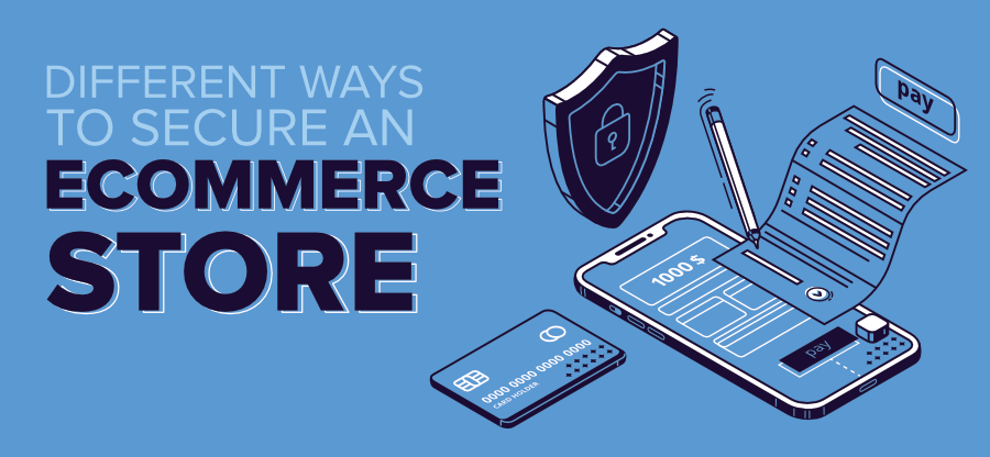 Different-Ways-To-Secure-an-eCommerce-Store