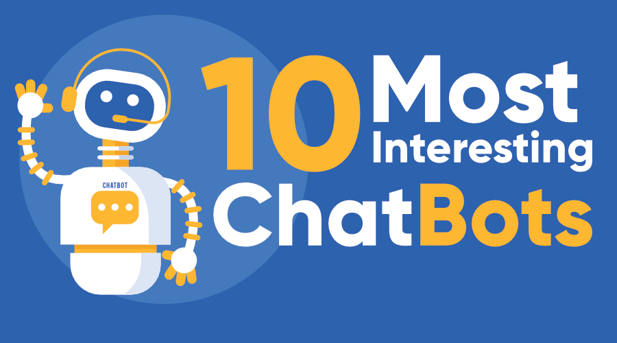 10-Most-Interesting-Chatbots-in-the-World