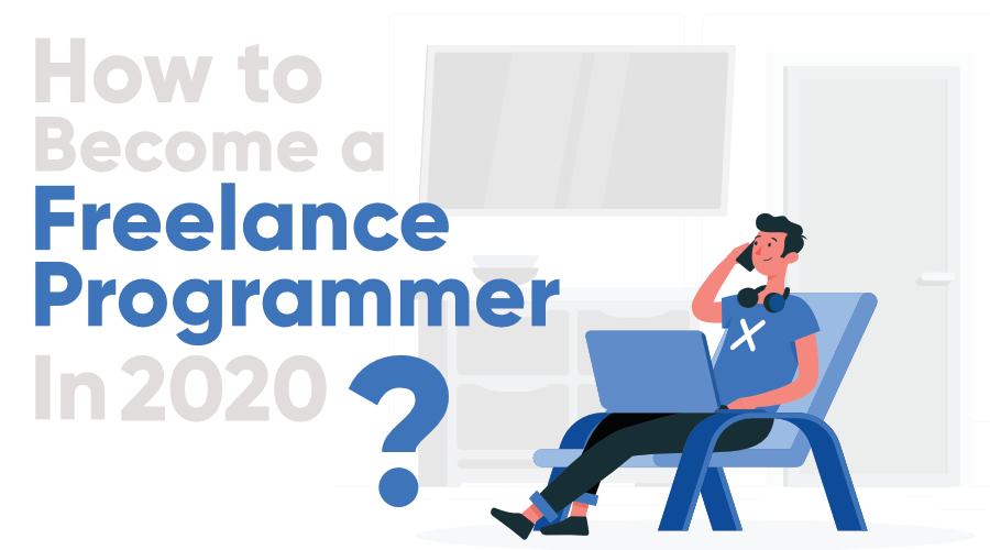 How-to-Become-a-Freelance-Programmer-in-2020