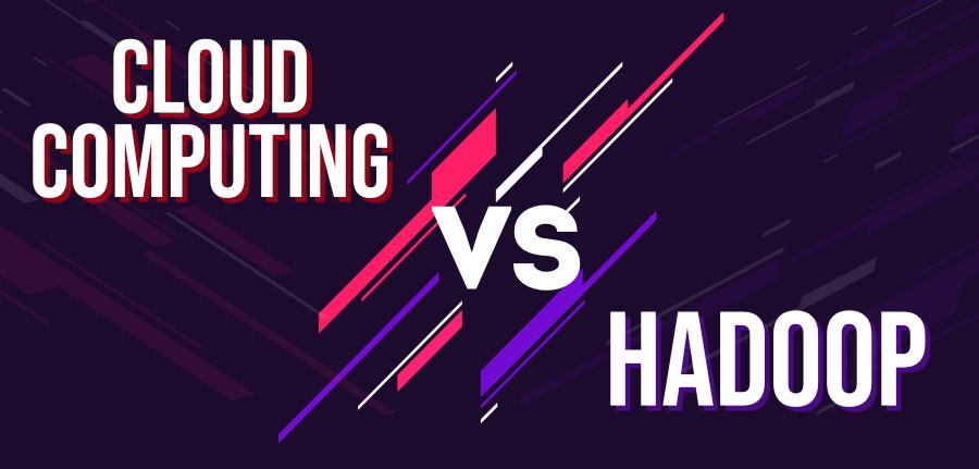 Cloud-Computing-vs-Hadoop