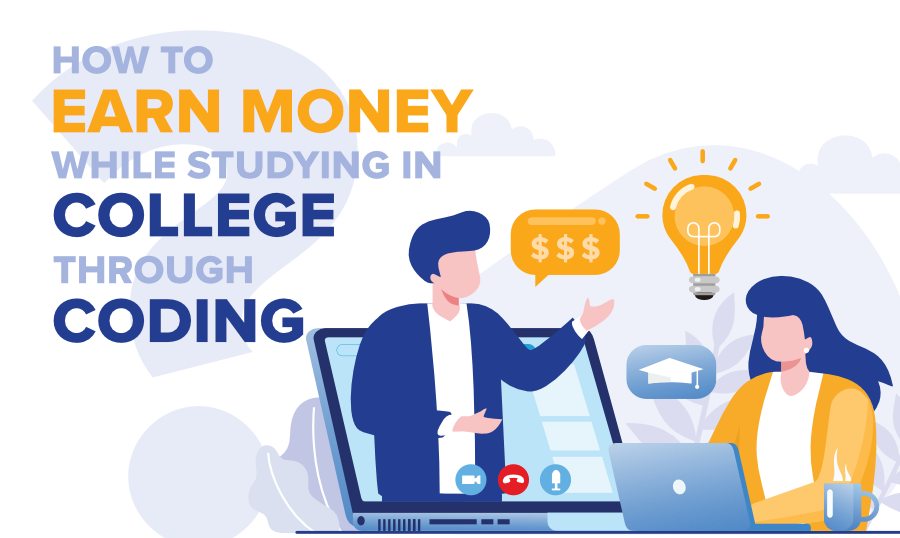 How-to-Earn-Money-While-Studying-in-College-through-Coding