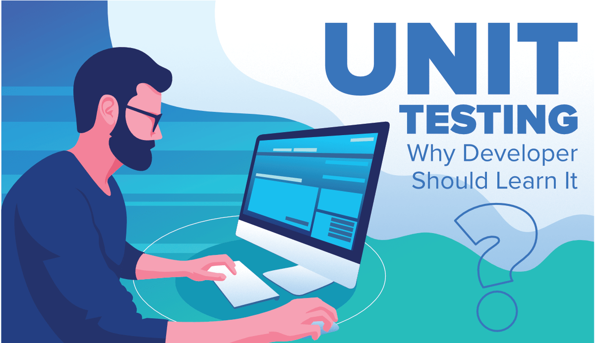 What-is-Unit-Testing-and-Why-Developer-Should-Learn-It