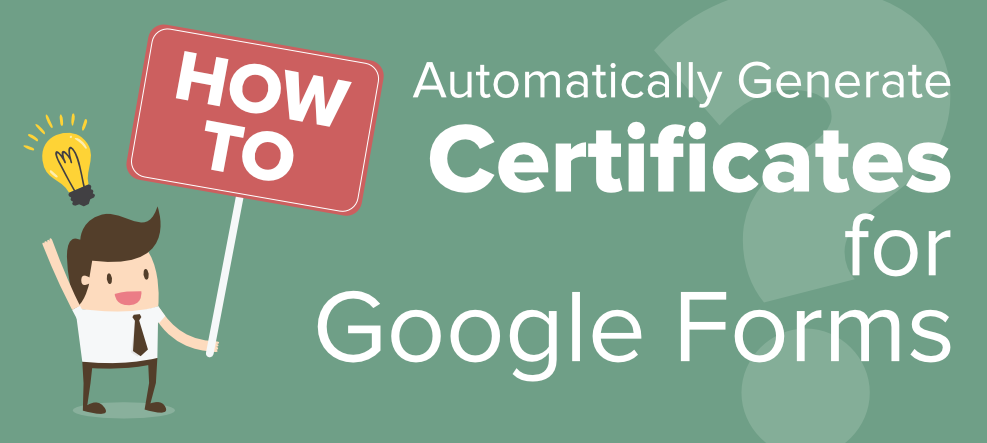 How-to-Automatically-Generate-Certificates-for-Google-Forms-1