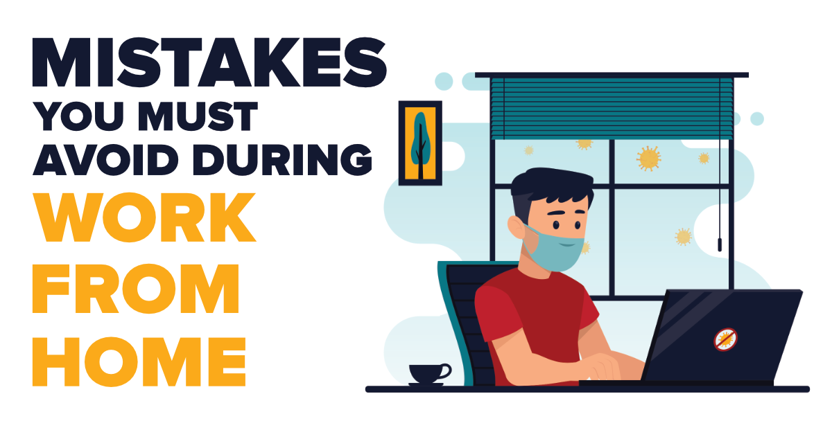Mistakes-You-Must-Avoid-During-Work-From-Home