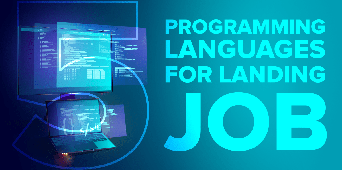 Best 5 Programming Languages For a Getting a Job