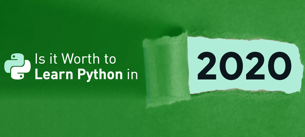 Is-it-Worth-to-Learn-Python-in-2020