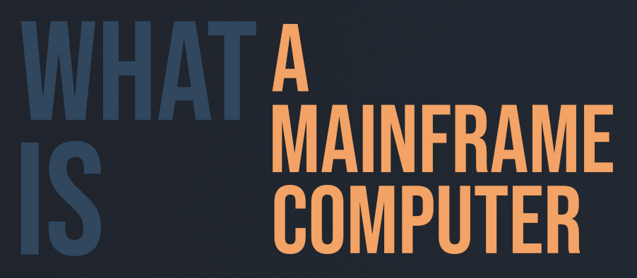 What-is-a-Mainframe-Computer