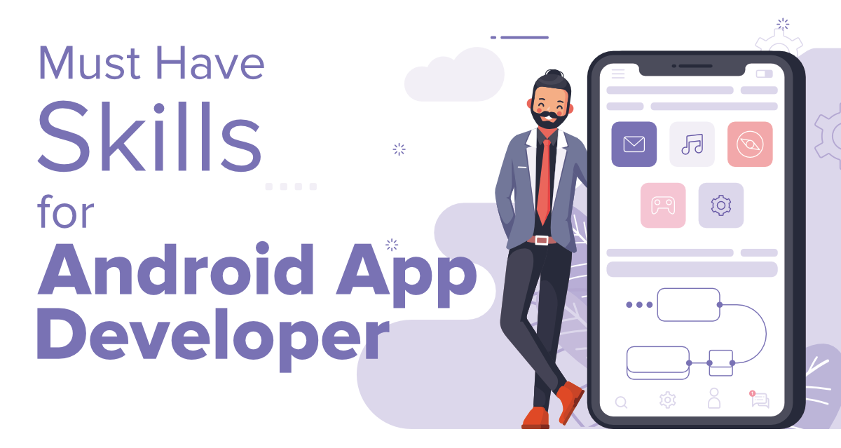 8-Must-Have-Skills-for-Becoming-an-Android-App-Developer