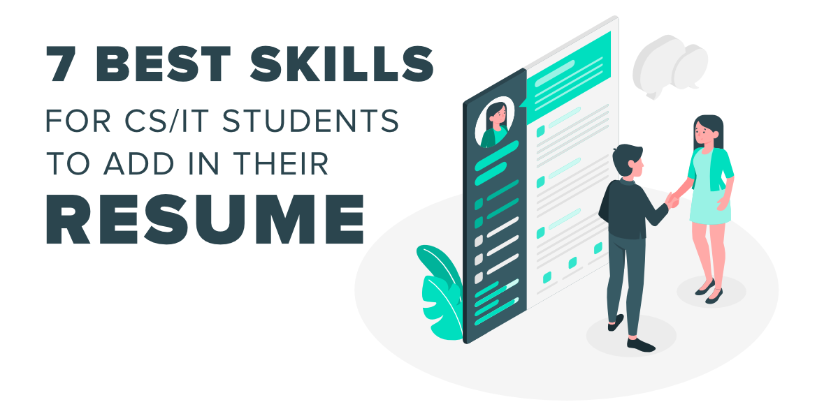 7-Best-Skills-For-CS-IT-Students-to-Add-In-Their-Resume