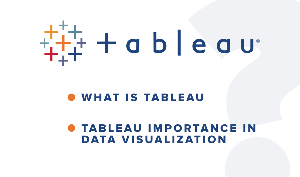 What-is-Tableau-and-its-Importance-in-Data-Visualization