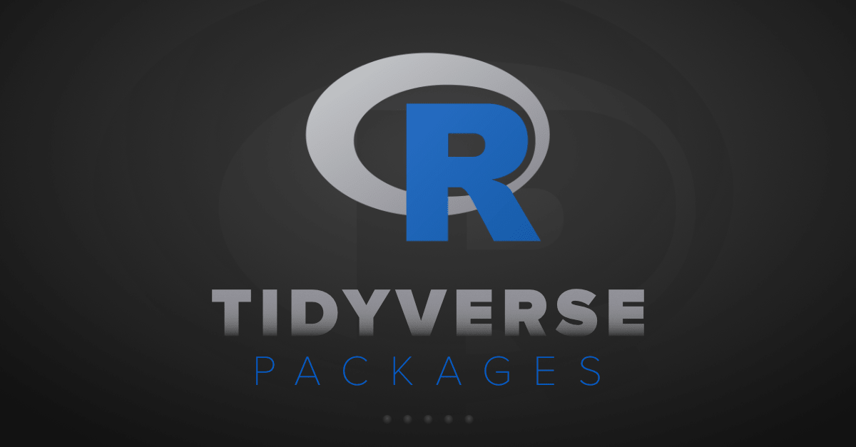 What-Are-the-Tidyverse-Packages-in-R-Language