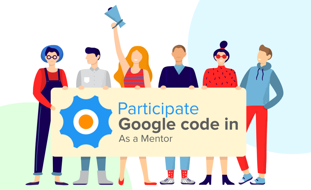 How-to-Participate-in-Google-Code-In-GCI-as-a-Mentor