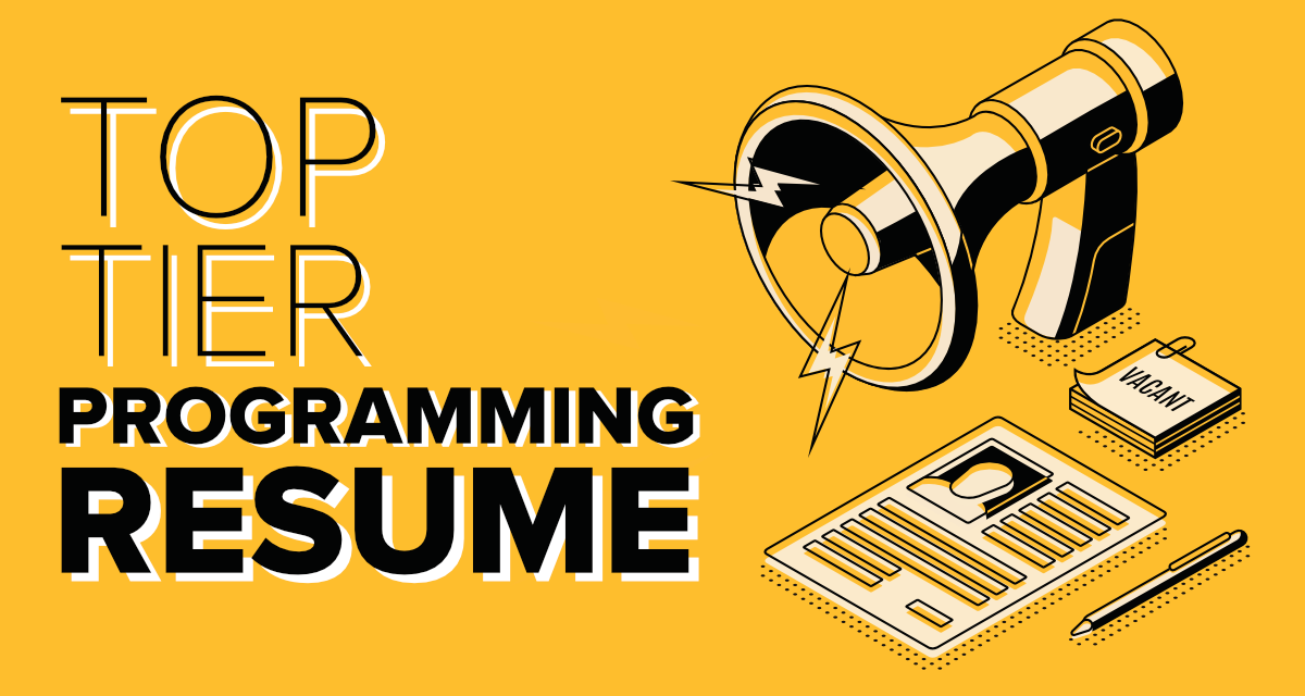 6-Must-Know-Tips-for-a-Top-Tier-Programming-Resume