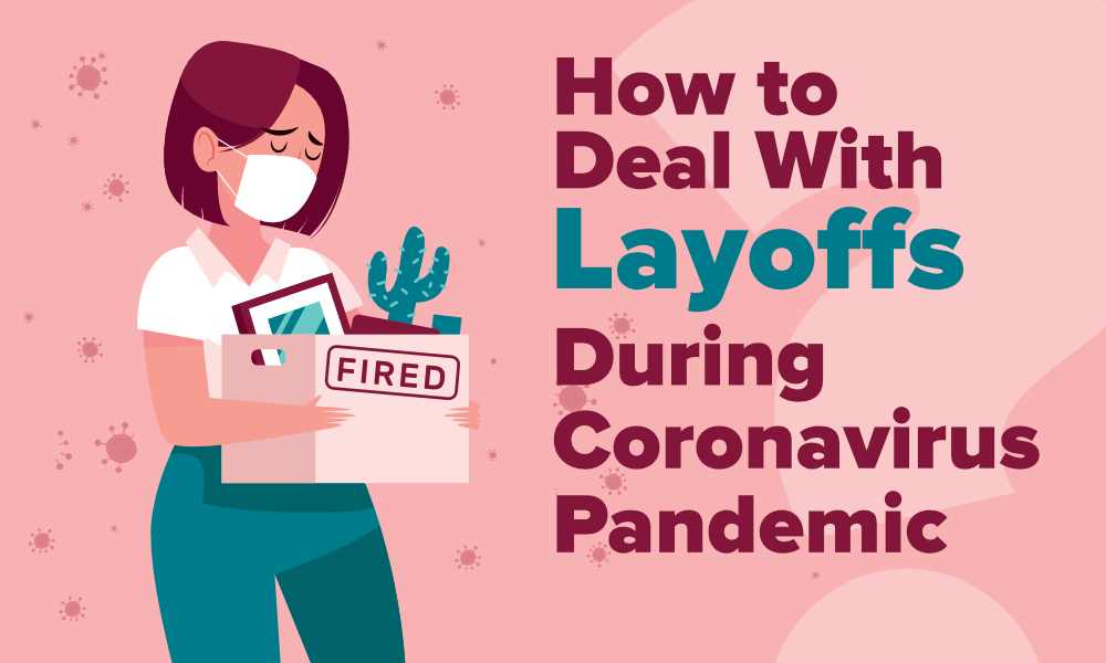 How-to-Deal-With-Layoffs-During-Coronavirus-Pandemic