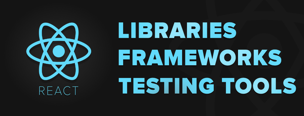 8-Useful-Testing-Tools-Libraries-and-Frameworks-For-React-Developers