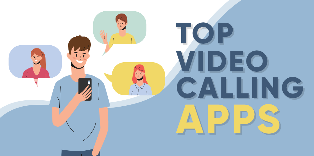 Top 8 Video Call Apps That Become Popular During Covid19 Pandemic