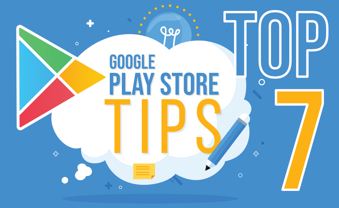Top-7-Google-Play-Store-Tips-That-You-Should-Try