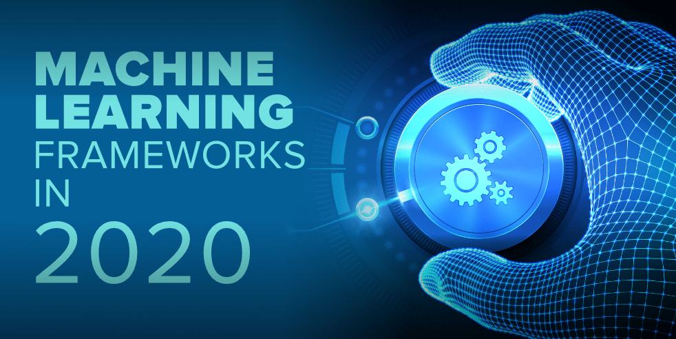 Top-10-Machine-Learning-Frameworks-in-2020