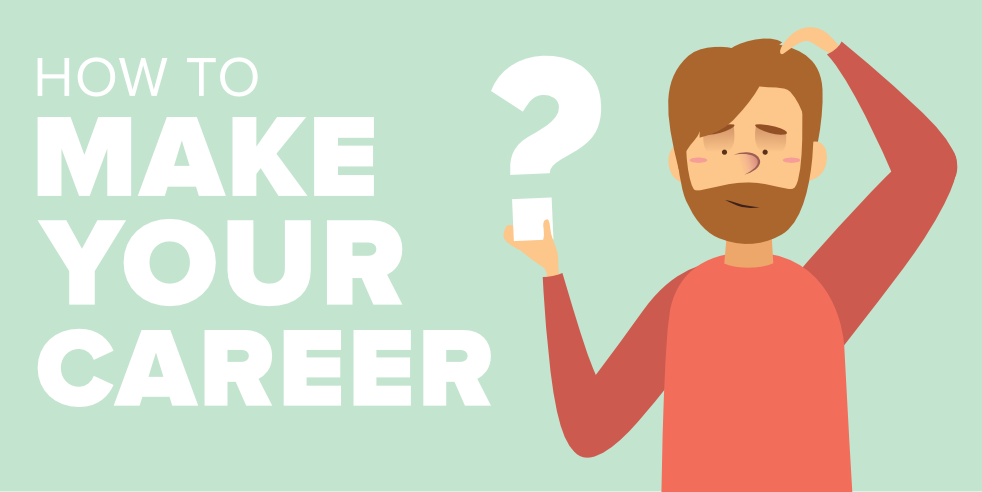How-to-Make-Your-Career-When-You-Have-No-Idea-About-It