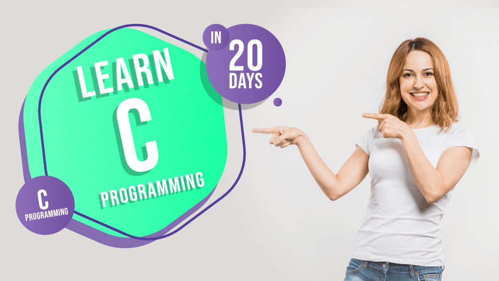 Learn-C-Programming-for-Beginners-A-20-Day-Curriculum