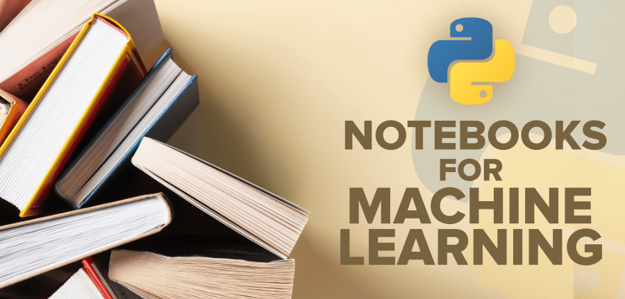 Top-Python-Notebooks-for-Machine-Learning
