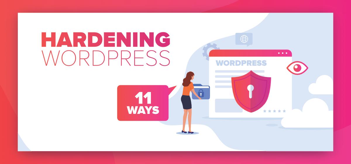 11-Effective-Ways-For-Hardening-WordPress