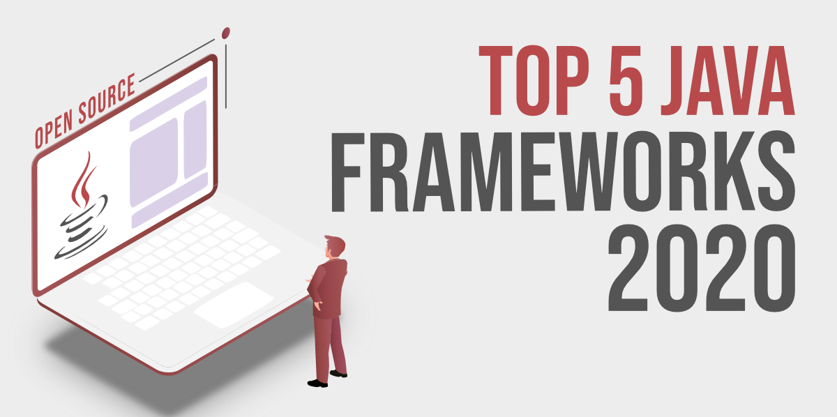 Top-5-Open-Source-Java-Frameworks-in-2020
