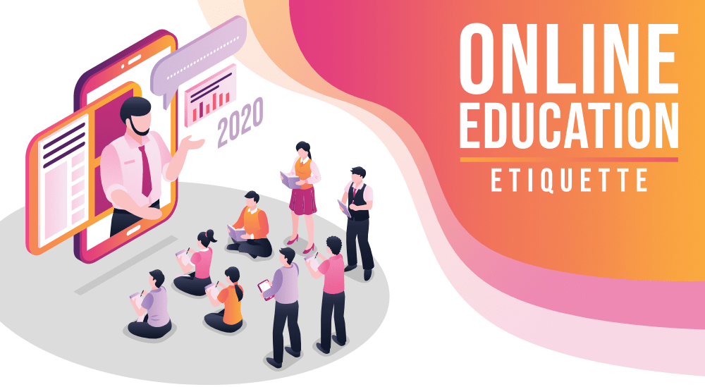 5-Online-Education-Etiquette-That-You-Must-Know-in-2020