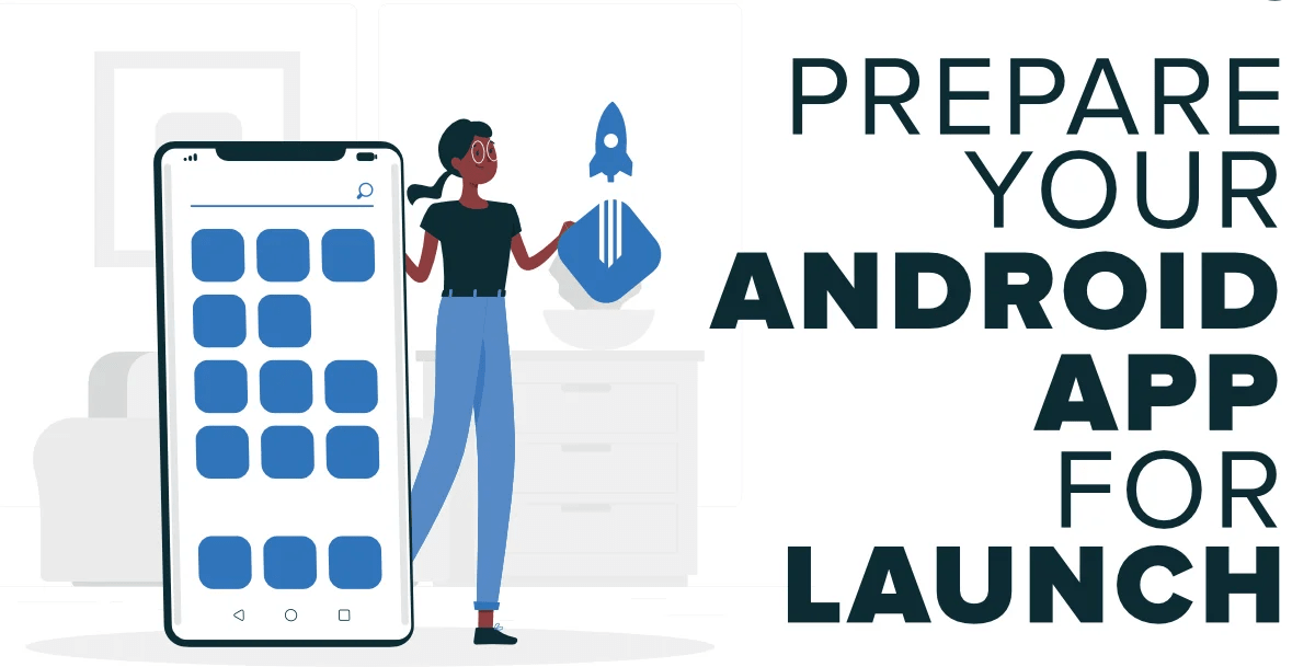 Tips-to-Prepare-Your-Android-App-For-Launch-in-Google-Play-Store