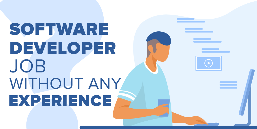 How-to-Get-a-Software-Developer-Job-Without-Any-Experience?