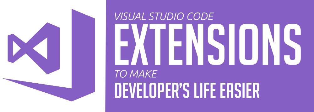10-Best-Visual-Studio-Code-extensions-to-Make-Developer's-Life-Easier