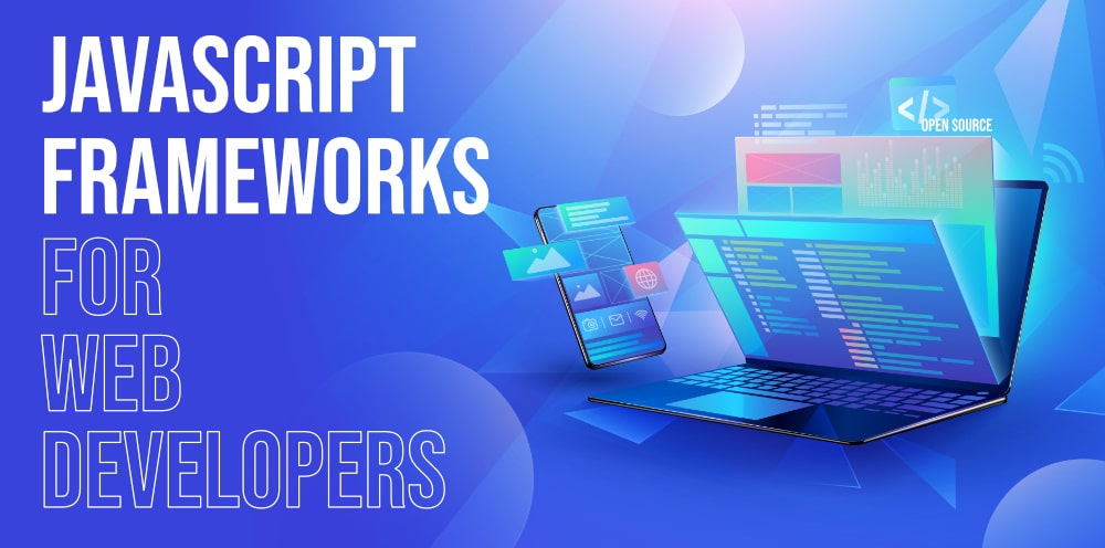 Top-5-Free-Open-Source-JavaScript-Frameworks-For-Web-Developers-in-2020