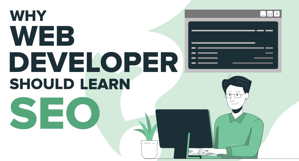 Why-Web-Developers-Should-Learn-SEO