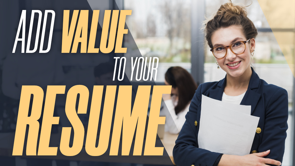 7-Ways-to-Add-Value-to-Your-Resume