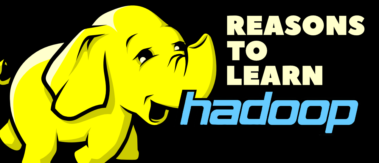 Top-7-Reasons-to-Learn-Hadoop