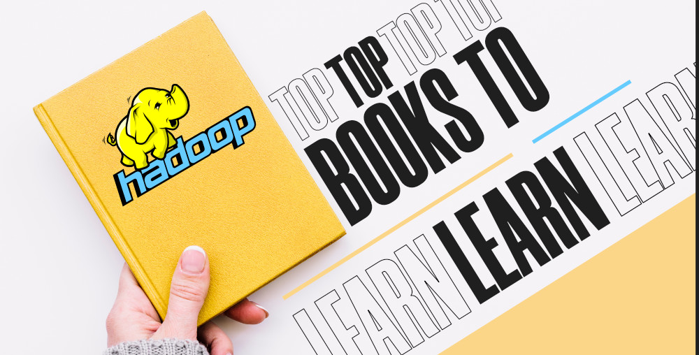 Top-5-Recommended-Books-To-Learn-Hadoop