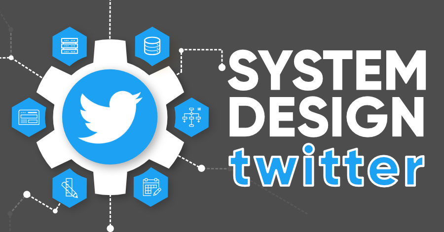 System-Design-Twitter-For-Interview