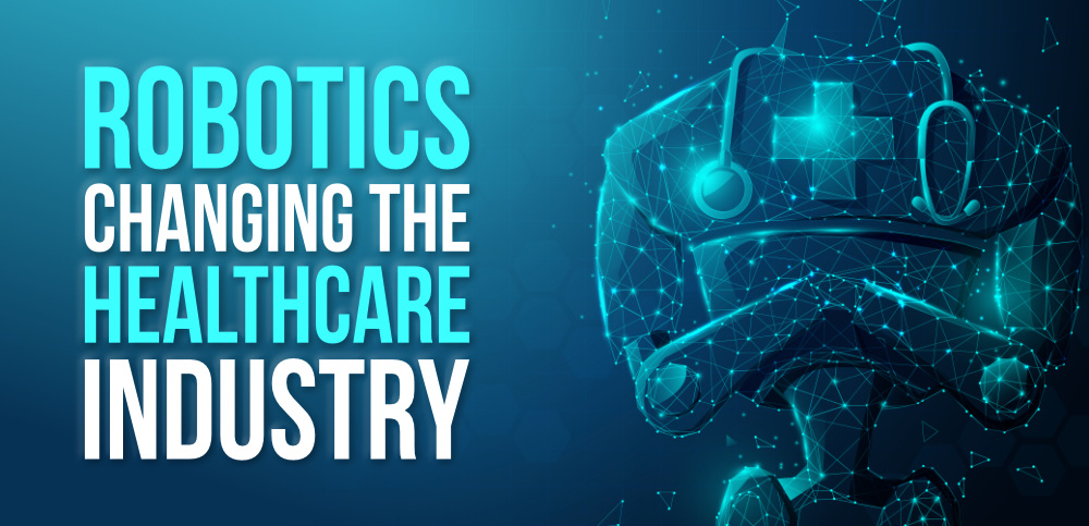 how-is-robotics-changing-the-healthcare-industry