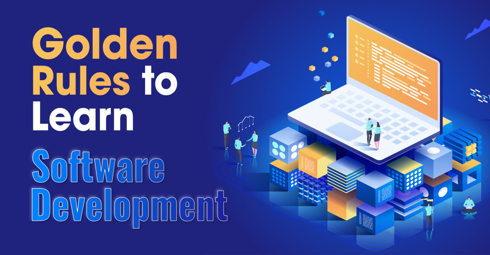 20-Golden-Rules-to-Learn-in-Software-Development